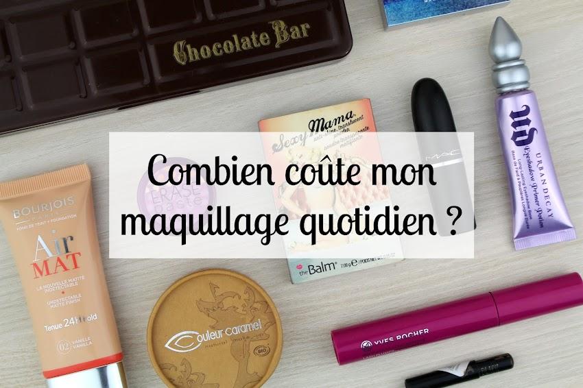 TAG | Combien coûte mon maquillage quotidien ? Blog Histoires de Filles
