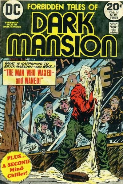 Forbidden Tales of Dark Mansion #13, melty man