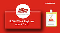 IRCON Work Engineer Admit Card