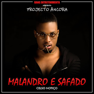 Celso Notiço - Malandro e safado (Letra/Lyrics)