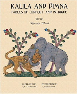 KALILA AND DIMNA #2 - Fables of Conflict and Intrigue, Fiction book by Ramsay Wood