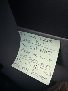 Note that reads: It was not your fault. You did not deserve what was done to you. You will not feel this way forever.