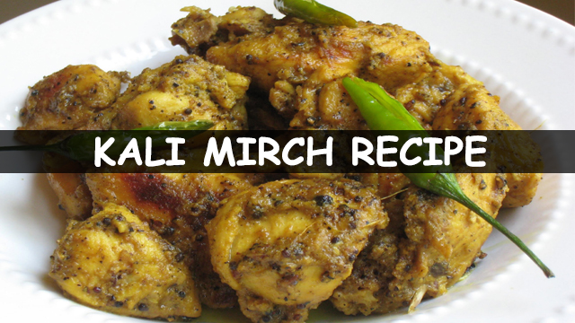 chicken kali mirch | kali mirch chicken recipe