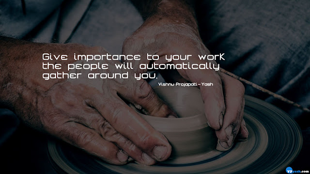 Give importance to your work quote