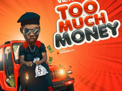 [MUSIC] Victor AD – Too Much Money