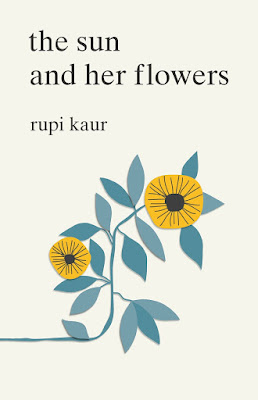 The Sun and Her Flowers by Rupi Kaur download or read it online for free