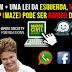 Com base em + uma lei da esquerda, Marco Civil, + um APP (Waze) pode ser banido do Brasil