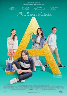 "Download Film ""A"" Aku, Benci dan Cinta 2017 WEB-DL Full Movie"