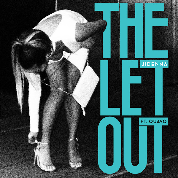 Jidenna - The Let Out (feat. Quavo) - Single Cover