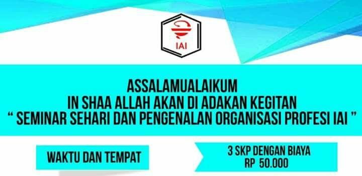 Seminar Sehari Dan Pengenalan Organisasi Profesi Iai Apotekers