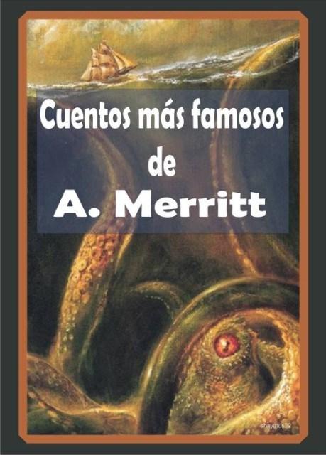 Los habitantes del pozo – Abraham Merritt