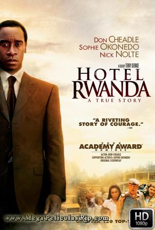 Hotel Rwanda [1080p] [Latino-Ingles] [MEGA]