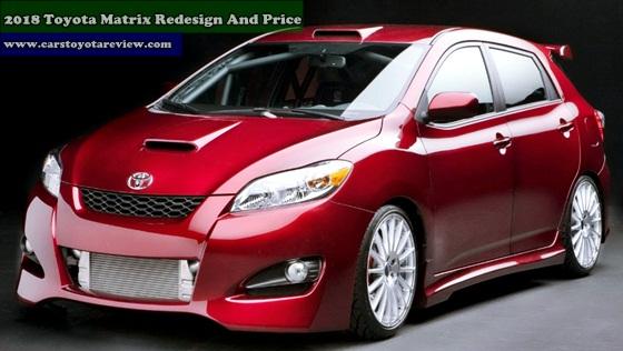 2018 Toyota Matrix Redesign And Price