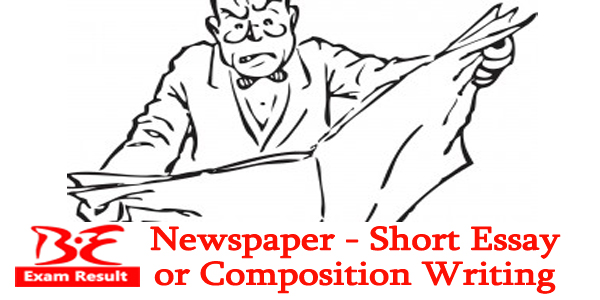 Newspaper  Short Essaycomposition Writing  Be Exam Result Newspapers Bear The Responsibility And Accountability And Do Not Allow Any  Room For Yellow Journalism Biased Or Convinced Reportings  Sensationalism