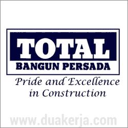 Lowongan Kerja PT Total Bangun Persada (Total BP) Terbaru Agustus 2017