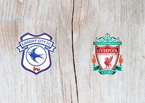 Cardiff vs Liverpool Full Match & Highlights 21 April 2019