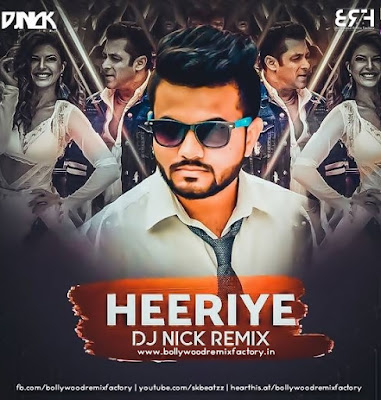 DJ Nick - Heeriye (Club Mix) Race3