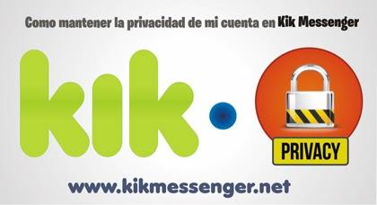 ¿Como mantener la privacidad de mi cuenta en Kik Messenger?