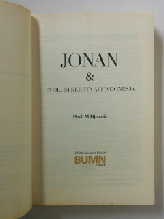 Jonan & Evolusi Kereta Api Indonesia