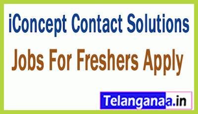 iConcept Contact Solutions Recruitment Jobs For Freshers Apply