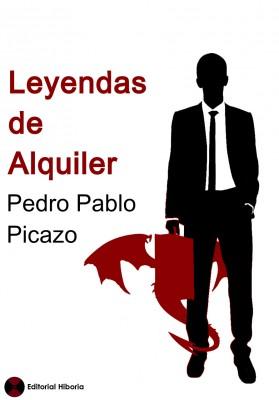 Portada de Leyendas de alquiler, de Pedro Pablo Picazo