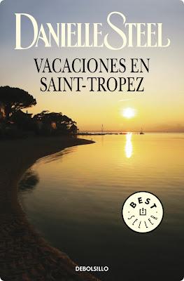 Vacaciones en Saint-Tropez – Danielle Steel