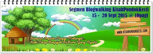 http://www.kisahpondokkecil.com/2015/09/segmen-blogwalking-bersama.html