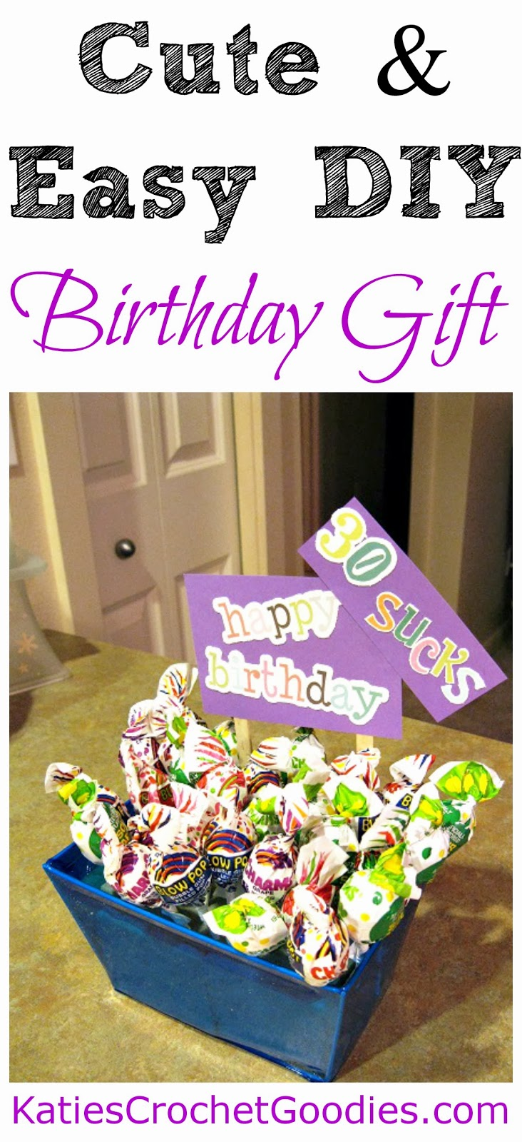 Funny Sucker Birthday Gift Idea - Katie's Crochet Goodies