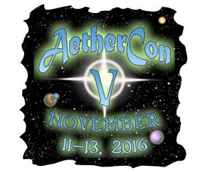 AetherCon V: November 11-13, 2016