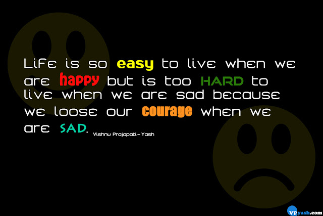 we lose our courage when we are sad quote