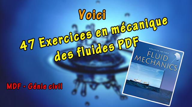 47 Exercices mécanique des fluides génie civil PDF