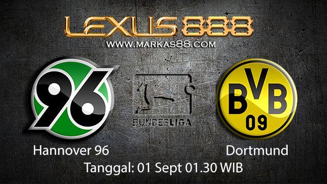 Prediksi Bola Jitu Hannover vs Dortmund 1 September 2018 ( German Bundesliga )