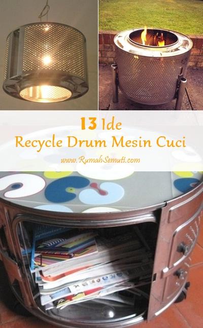 13 Ide Keren Recycle Drum Mesin Cuci