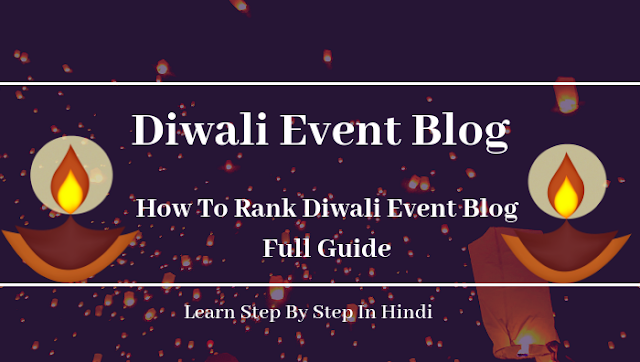 How-To-Rank-Diwali-Event-Blog-Full-Guide