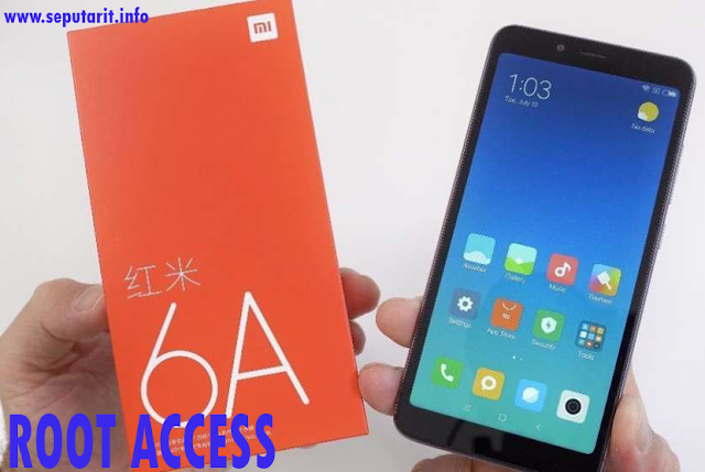 How to Root Xiaomi Redmi 6a