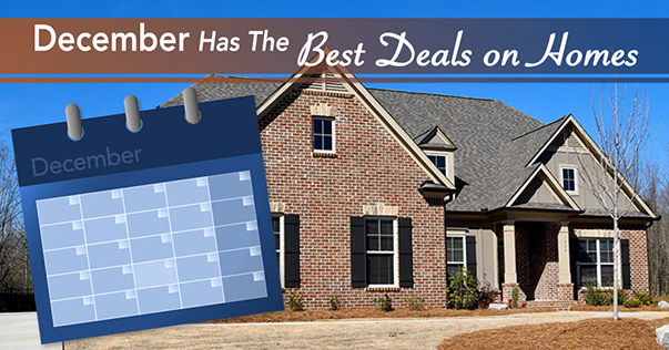 December Has The Best Deals On Homes