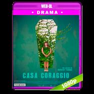 Casa Coraggio (2017) WEBRip 1080p Latino