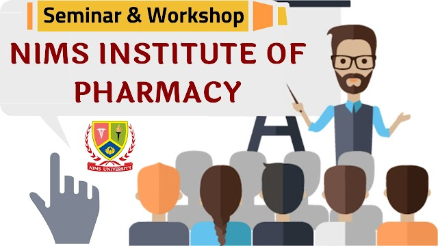 Seminar and Workshop in Nims Institue of Pharmacy