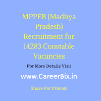 MPPEB (Madhya Pradesh) Recruitment for 14283 Constable Vacancies