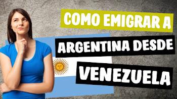 Emigrar desde Venezuela a Argentina