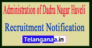 Administration of Dadra / Nagar Haveli Recruitment Notification 2017