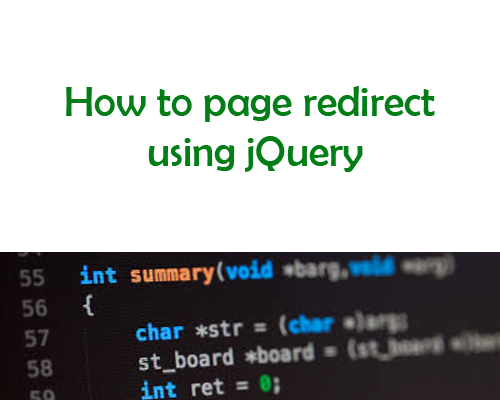 How to page redirect using jQuery? ~ Coding Workspace