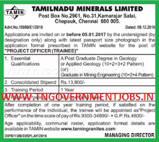 TAMIN Project Officer (Trainee) Post Recruitment 2016 - 2017 - Tamilnadu Minerals Ltd (TAMIN) Chennai invited applications for filling up Project Officer Trainee Post