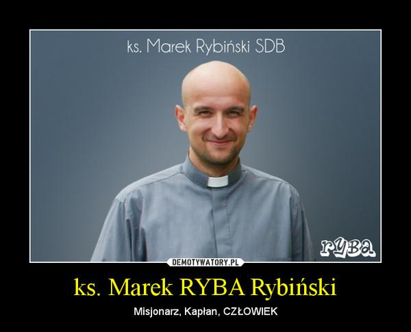 Ks. Marek Rybinski. Misjonarz.