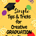 Simple Tips and Tricks for Creative Graduation Party Planning Ideas