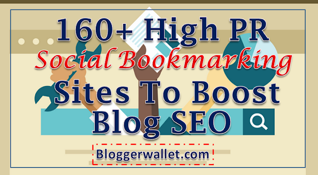 160+ High PR Social Bookmarking Sites To Boost Blog SEO