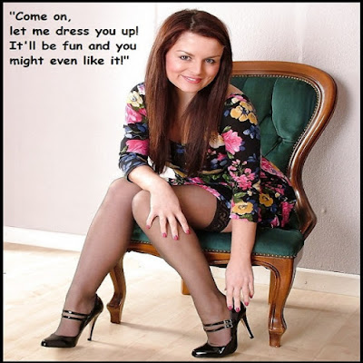 Let me dress you up! - Sissy TG Caption