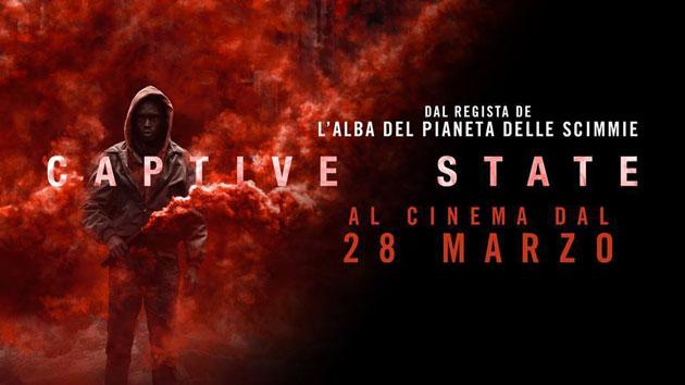 Captive State: 2 biglietti cinema gratis per anteprima a Milano