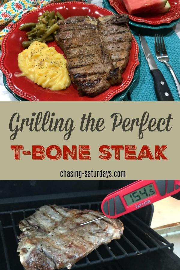 Chasing Saturdays Grilling The Perfect T Bone Steak