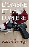 http://leslecturesdeladiablotine.blogspot.fr/2017/06/lombre-et-la-lumiere-de-jack-laurent.html